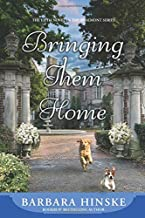 Bringing Them Home: The Fifth Novel in the Rosemont Series (Volume 5)