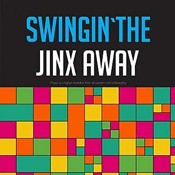 Swingin' the Jinx Away