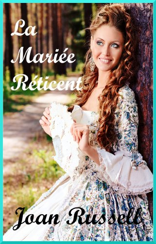 LA MARIÉE RETICENT: Victorienne Adulte Romance (French Edition)