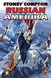 Russian Amerika by Compton, Stoney (December 30, 2008) Mass Market Paperback