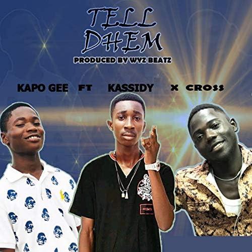 Kapo Gee feat. Kassidy & Cross