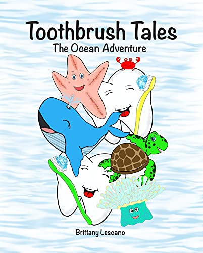 Toothbrush Tales: The Ocean Adventure (English Edition)