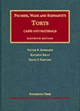 Cases and Materials on Torts (University Casebook Series)
