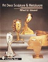 Art Deco Sculpture and Metalwares