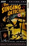 The Singing Detective [1986] Volume 2 [VHS]