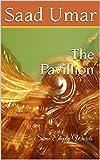 The Pavillion: Some Empty Words (English Edition)