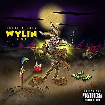 Wylin (feat. Rall)