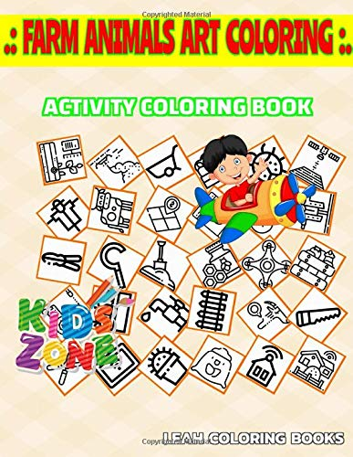 Farm Animals Art Coloring Activity and Coloring Book: 45 Coloring For Teens Get Creative Rain, Drone, Ladybug, Smartfarm, Fertilizer, Field, Tablet, Roof Picture Quizzes Words & Coloring Book