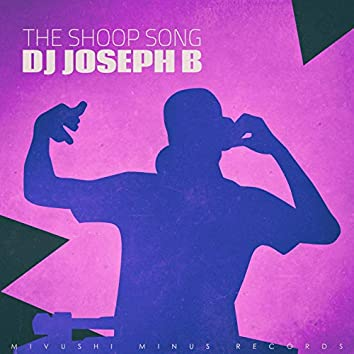 The Shoop Song