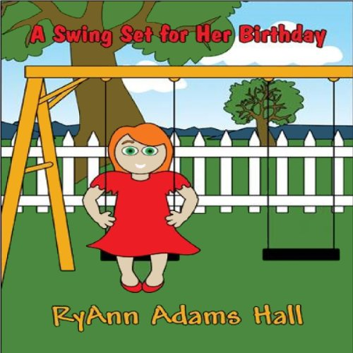 A Swing Set for Her Birthday audiobook cover art