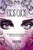 Esos Ojos (Spanish Edition)