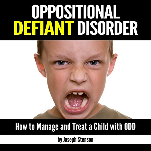 Oppositional Defiant Disorder audiobook cover art