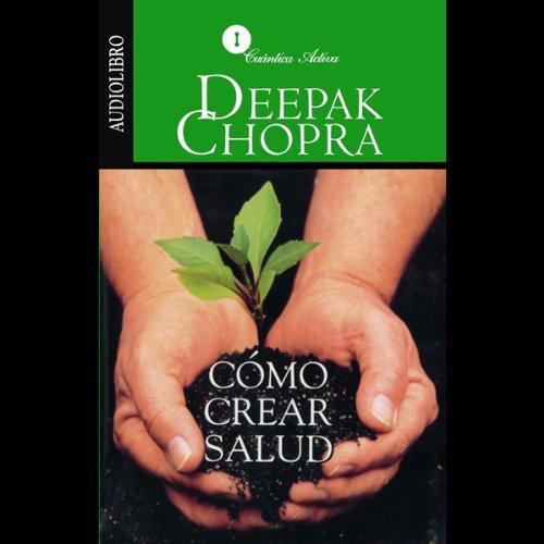 Como Crear Salud [Creating Health] cover art