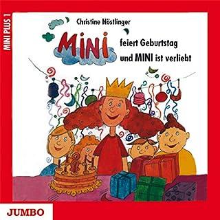 Mini feiert Geburtstag / Mini ist verliebt Titelbild