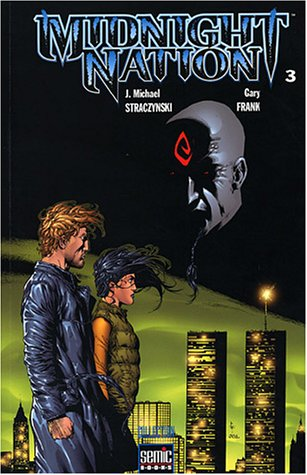 Midnight Nation, Tome 3 :