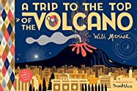 A Trip To the Top of the Volcano with Mouse: TOON Level 1 (Trips with Mouse)