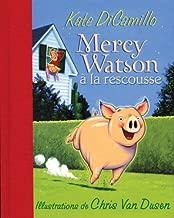 Mercy Watson a la Rescousse (French Edition)