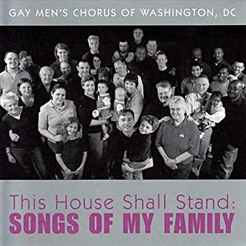 This House Shall Stand: Songs of My Family