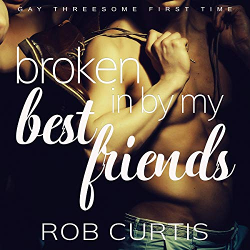 Broken In by My Best Friends cover art