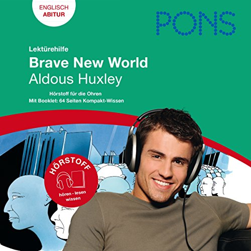 Brave New World - Huxley Lektürehilfe. PONS Lektürehilfe - Brave New World - Aldous Huxley audiobook cover art