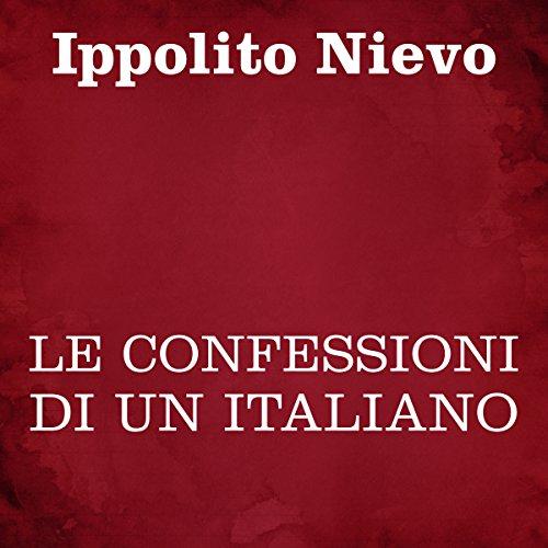 Le confessioni di un italiano | Ippolito Nievo