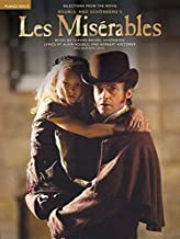 Les Miserables: Selections from the Movie (Piano Solo Selections)