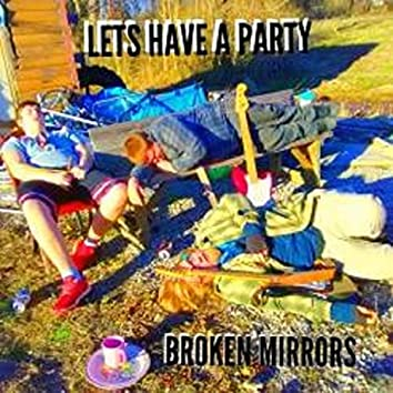 Lets Have a Party