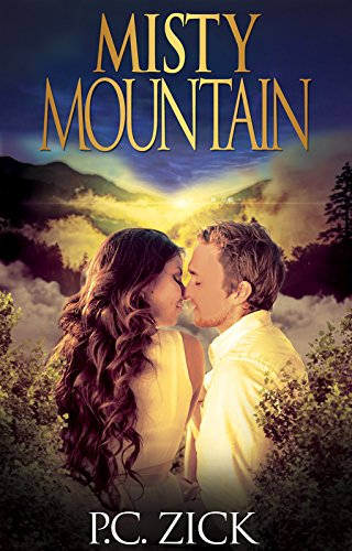 Book: Misty Mountain (Smoky Mountain Romance Book 2) by P.C. Zick