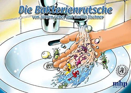 Die Bakterienrutsche (Gesundheitserziehung im Grundschulalter)