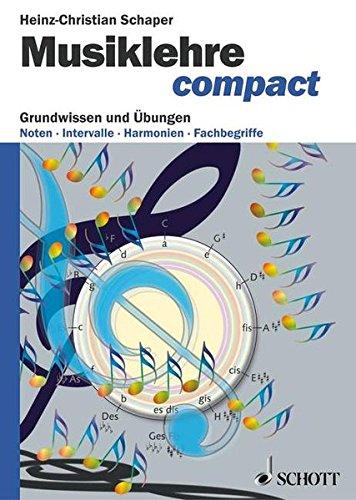 Musiklehre compact: Grundwissen und Übungen