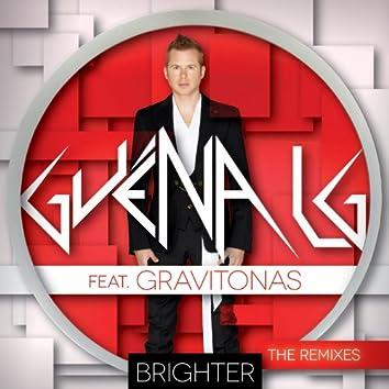 Brighter (feat. Gravitonas) [The Remixes]