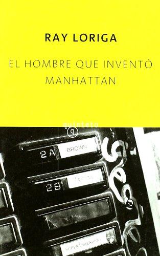 El hombre que inventó Manhattan (Quinteto Bolsillo)