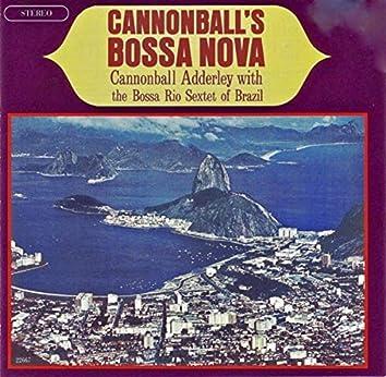 Cannonball's Bossa Nova (Remastered)
