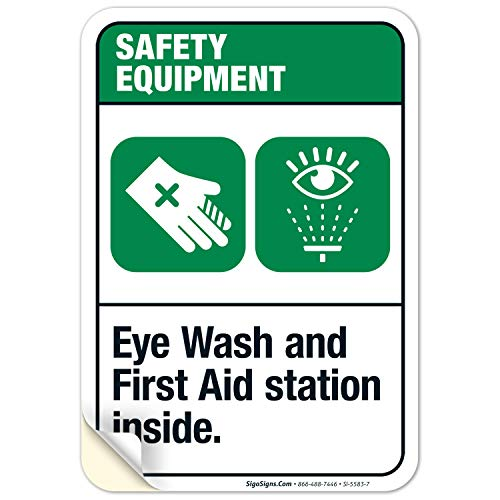 Eye Wash and First Aid Station Inside Sign, ANSI Safety Equipment Sign, 10x7 Inches, 4 Mil Vinyl Decal Stickers Weather Resistant UV Protected, Made in USA by Sigo Signs