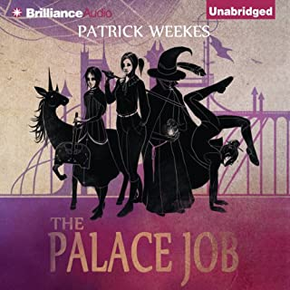 The Palace Job                   By:                                                                                                                                 Patrick Weekes                               Narrated by:                                                                                                                                 Justine Eyre                      Length: 11 hrs and 17 mins     1,021 ratings     Overall 4.0