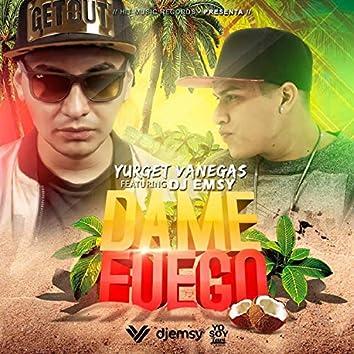 Dame Fuego (feat. Dj Emsy)