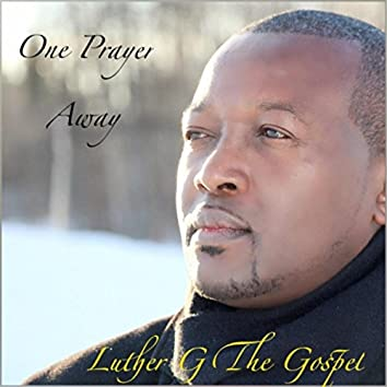 One Prayer Away