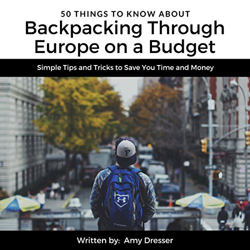 50 Things to Know About Backpacking Through Europe on a Budget Titelbild