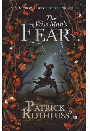 The Wise Mans Fear: The Kingkiller Chronicle: Book 2