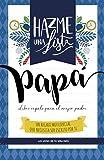 Hazme una lista papa (LIBRO REGALO PARA EL MEJOR PADRE): Las listas de tu vida PAPA