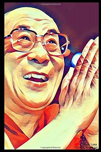 Dalai Lama Journal Notebook: Blank Lined Journal Diary Notebook (with Uplifting Dalai Lama Quotes Inside)