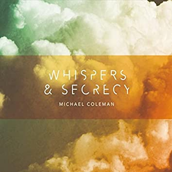Whispers & Secrecy