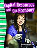 Capital Resources and the Economy