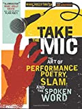 Take the Mic (A Poetry Speaks Ex...