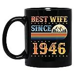 N\A Vintage Best Wife Since 1946 Sposato Anniversary Celebration Tazza in Ceramica Tazze da caffè grafiche Tazze Nere Tazze da tè novità Personalizzata 11 Oz