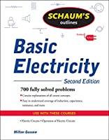 Schaum's Outline of Basic Electricity (Schaum's Outlines)