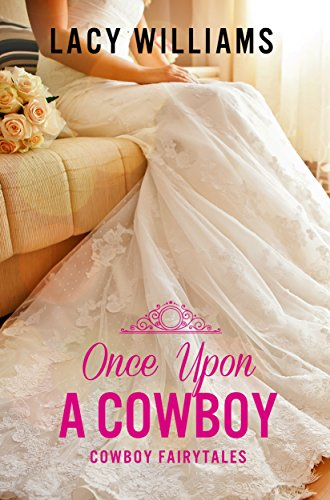 Once Upon A Cowboy by Lacy Williams ebook deal
