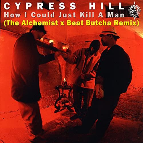How I Could Just Kill a Man (The Alchemist x Beat Butcha Remix) [Explicit]