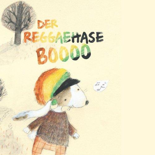 Der Reggaehase Boooo Titelbild