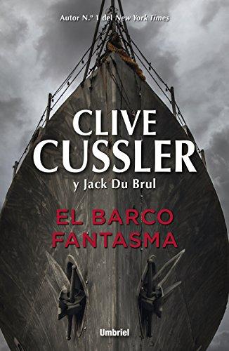 El barco fantasma: Juan Cabrillo 9 (Narrativa)